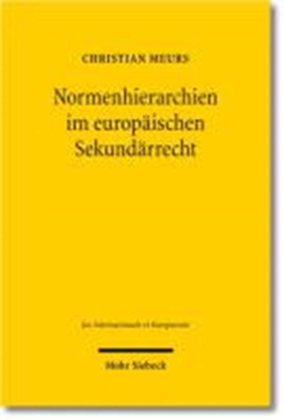 Normenhierarchien im europäischen Sekundärrecht