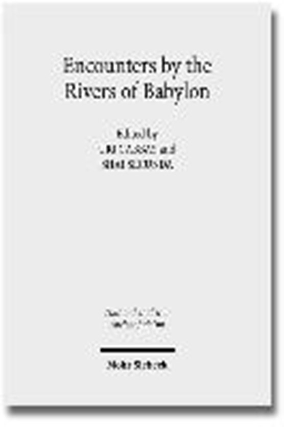 Encounters by the Rivers of Babylon