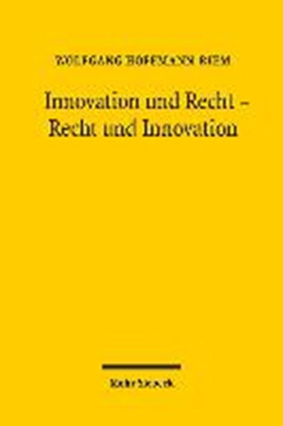 Innovation und Recht - Recht und Innovation