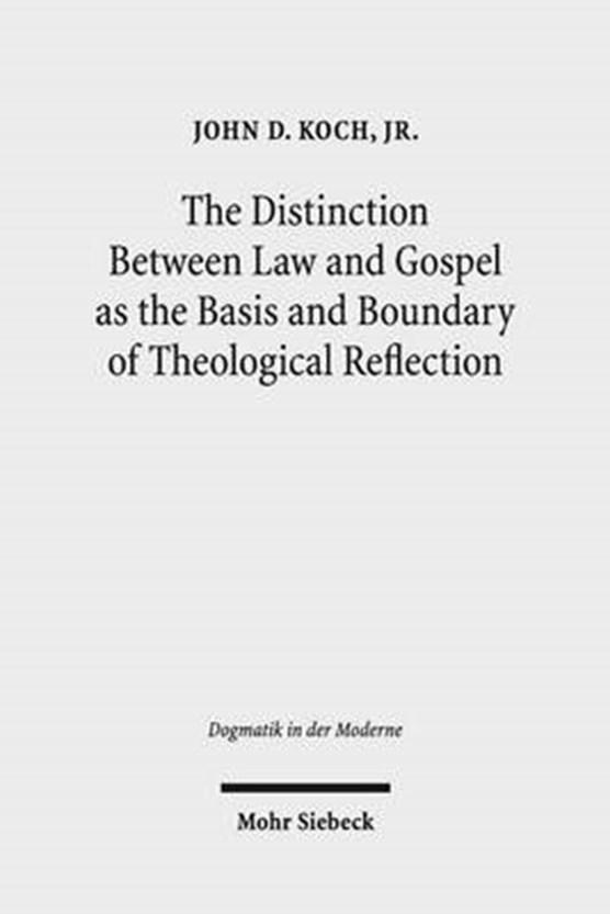 Koch, J: Distinction Between Law and Gospel as the Basis
