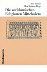 Die vorislamischen Religionen Mittelasiens | auteur onbekend |