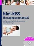 Mini-KiSS - Therapeutenmanual | Angelika Schlarb |