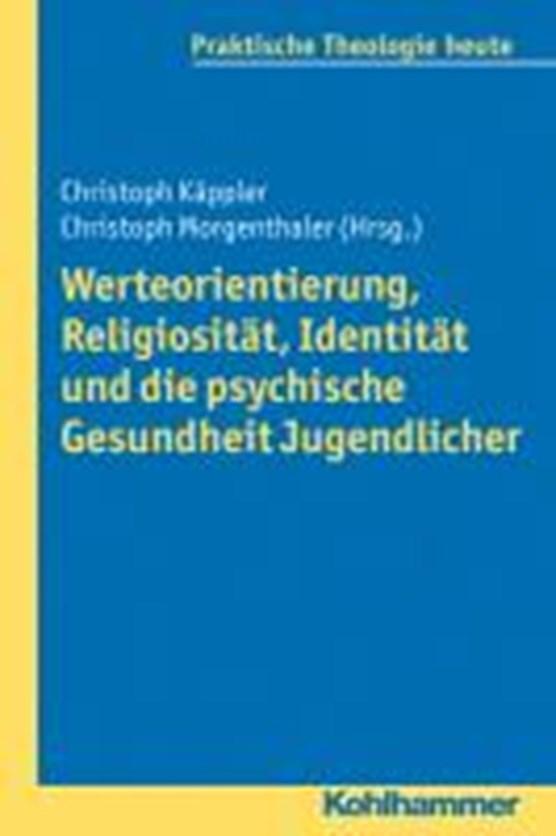 Werteorientierung, Religiosität, Identität und die psychische Gesundheit Jugendlicher
