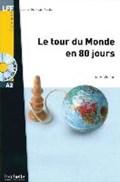 Le tour du Monde en 80 jours. Lektüre und Audio-CD | Jules Verne |