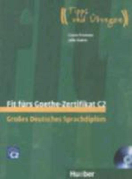 Fit fürs Goethe-Zertifikat C2. Lehrbuch mit integrierter Audio-CD