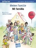 Meine Familie. Kinderbuch Deutsch-Spanisch   Fischer, Ulrike ; Loesch, Jessica von  