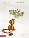 Ich bin ein Tiger   Michael Engler  