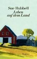 Leben auf dem Land | Hubbell, Sue ; Heller, Barbara |