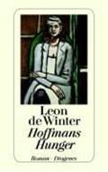 Hoffmans Hunger | Leon de Winter |
