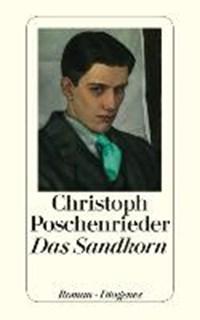 Das Sandkorn | Christoph Poschenrieder |