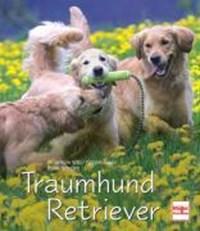 Traumhund Retriever | Rosemarie Wild |