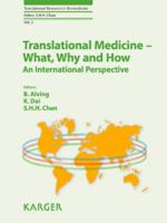 Translational Medicine - What, Why and How: An International Perspective