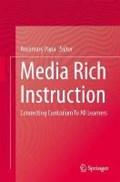 Media Rich Instruction   Rosemary Papa  