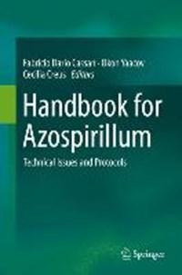 Handbook for Azospirillum   Fabricio Dario Cassan ; Yaacov Okon ; Cecilia M. Creus  