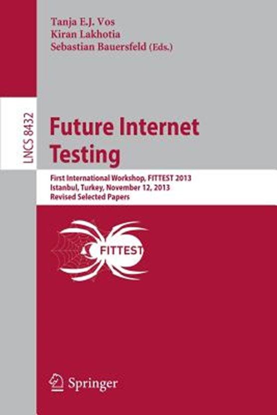 Future Internet Testing