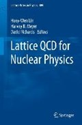 Lattice QCD for Nuclear Physics | Huey-Wen Lin ; Harvey B. Meyer |