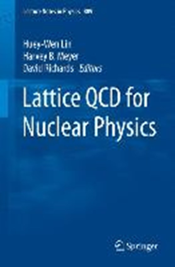 Lattice QCD for Nuclear Physics