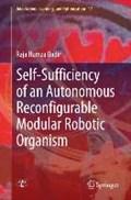 Self-Sufficiency of an Autonomous Reconfigurable Modular Robotic Organism | Raja Humza Qadir |