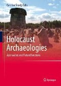Holocaust Archaeologies | Caroline Sturdy Colls |