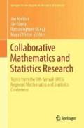 Collaborative Mathematics and Statistics Research   Jan Rychtar ; Maya Chhetri ; Sat Gupta ; Ratnasingham Shivaji  