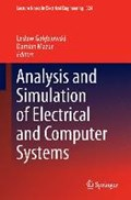 Analysis and Simulation of Electrical and Computer Systems | Leslaw Golebiowski ; Damian Mazur |