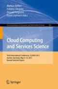 Cloud Computing and Services Science | Markus Helfert ; Frederic Desprez ; Donald Ferguson ; Frank Leymann |