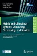 Mobile and Ubiquitous Systems: Computing, Networking, and Services | Ivan Stojmenovic ; Zixue Cheng ; Song Guo |