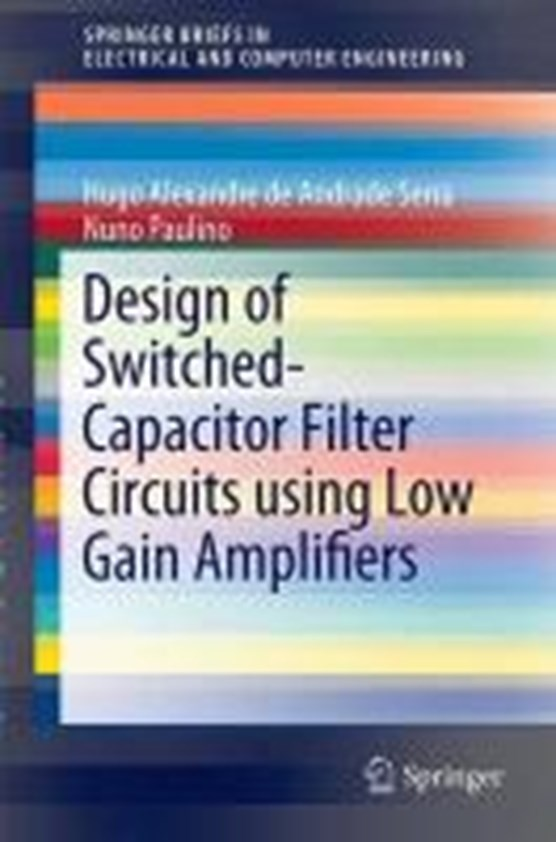 Design of Switched-Capacitor Filter Circuits using Low Gain Amplifiers