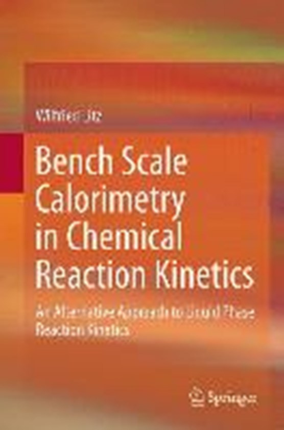 Bench Scale Calorimetry in Chemical Reaction Kinetics