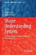 Shape Understanding System   Zbigniew Les ; Magdalena Les  