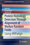 Protein Homology Detection Through Alignment of Markov Random Fields   Jinbo Xu ; Sheng Wang ; Jianzhu Ma  