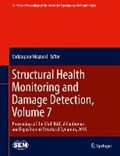 Structural Health Monitoring and Damage Detection, Volume 7 | Christopher Niezrecki |