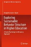 Exploring Sustainable Behavior Structure in Higher Education | Margarita Juarez-Najera |