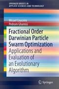 Fractional Order Darwinian Particle Swarm Optimization | Micael Couceiro ; Pedram Ghamisi |