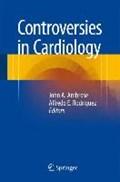 Controversies in Cardiology   Ambrose, John A. ; Rodriguez, Alfredo E.  