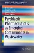 Psychiatric Pharmaceuticals as Emerging Contaminants in Wastewater | Silva, Bruna ; Costa, Filomena ; Neves, Isabel C. ; Tavares, Teresa |