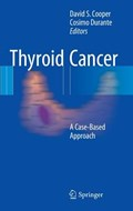 Thyroid Cancer | Cooper, David S. ; Durante, Cosimo |