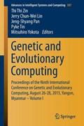 Genetic and Evolutionary Computing | Thi Thi Zin ; Jerry Chun-Wei Lin ; Jeng-Shyang Pan ; Pyke Tin |