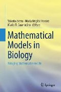 Mathematical Models in Biology | Zazzu, Valeria ; Ferraro, Maria Brigida ; Guarracino, Mario R. |