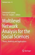 Multilevel Network Analysis for the Social Sciences   Lazega, Emmanuel ; Snijders, Tom A.B.  