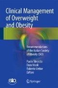 Clinical Management of Overweight and Obesity | Paolo Sbraccia ; Enzo Nisoli ; Roberto Vettor |