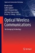 Optical Wireless Communications | Murat Uysal ; Carlo Capsoni ; Zabih Ghassemlooy ; Anthony Boucouvalas |