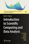 Introduction to Scientific Computing and Data Analysis | Mark H. Holmes |