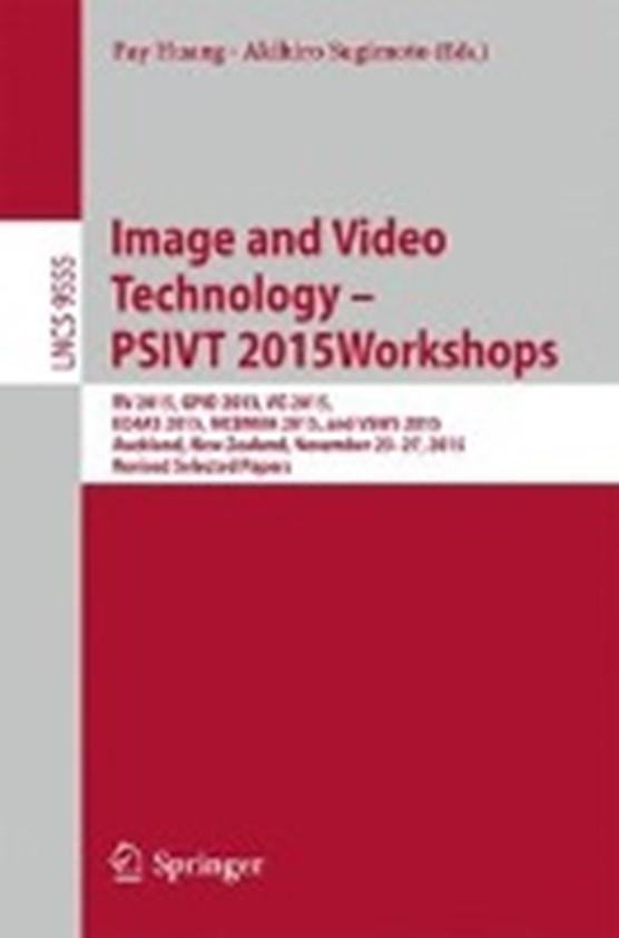 Image and Video Technology - PSIVT 2015 Workshops