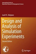 Design and Analysis of Simulation Experiments   Jack P. C. Kleijnen  
