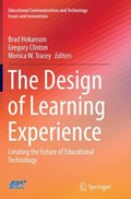 The Design of Learning Experience   Brad Hokanson ; Gregory Clinton ; Monica W. Tracey  