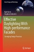 Effective Daylighting with High-Performance Facades   Konis, Kyle ; Selkowitz, Stephen  