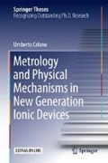 Metrology and Physical Mechanisms in New Generation Ionic Devices | Umberto Celano |