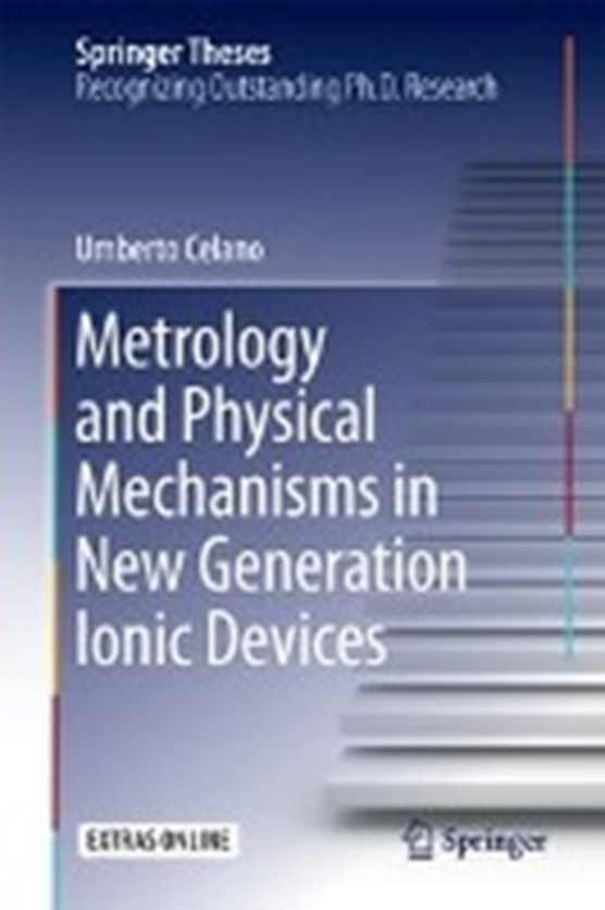 Metrology and Physical Mechanisms in New Generation Ionic Devices