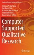 Computer Supported Qualitative Research | Antonio Pedro Costa ; Luis Paulo Reis ; Francisle Neri de Sousa ; Antonio Moreira |
